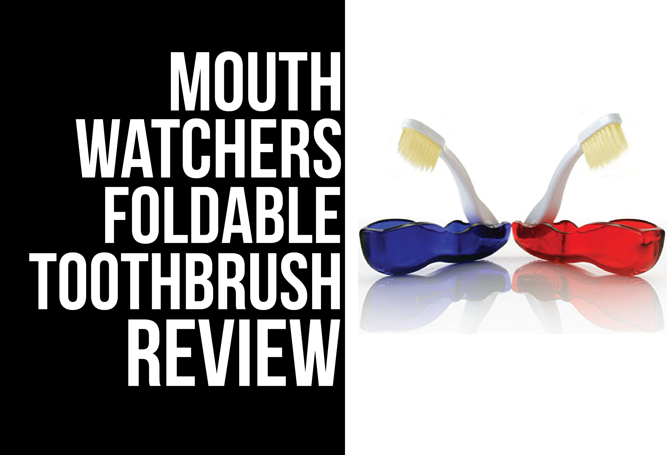 mouthwatchers fold-able toothbrush