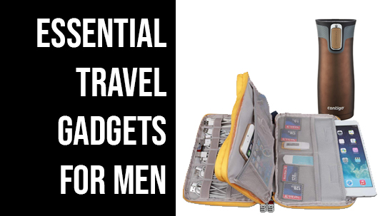 Best Travel Gadgets 2019 Essential Travel Gadgets for Men 2019 | Guys Top Travel