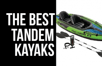 Best Tandem Kayak in 2018 (9 Blow Ups, Inflatable & Plastic)