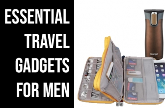 Essential Travel Gadgets for Men 2019
