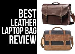 Best Leather Laptop Bag Reviews