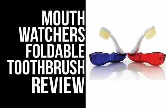 Mouthwatchers Foldable Toothbrush Review